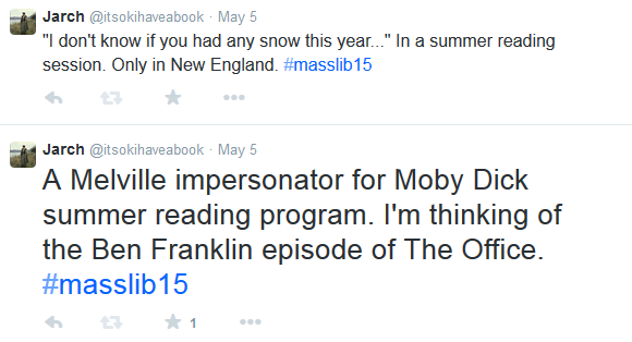 Screenshot of tweets: A Melville impersonator for Moby Dick summer reading program. I'm thinking of the Ben Franklin episode of The Office. #masslib15