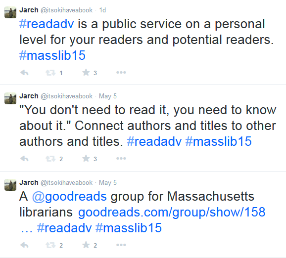 Screenshot of tweets including #readadv is a public service on a personal level for your readers and potential readers.