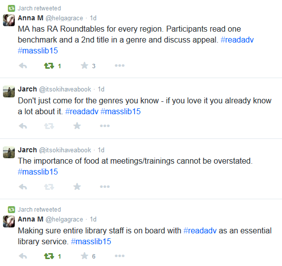 Screenshot of tweets including Making sure entire library staff is on board with #readadv as an essential library service. #masslib15