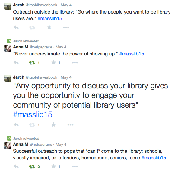 "Screenshot of tweets and RTs, including ""Any opportunity to discuss your library gives you the opportunity to engage your community of potential library users"""