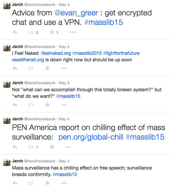 Screenshot of tweets, including PEN America report on chilling effect of mass surveillance:  http://pen.org/global-chill  #masslib15