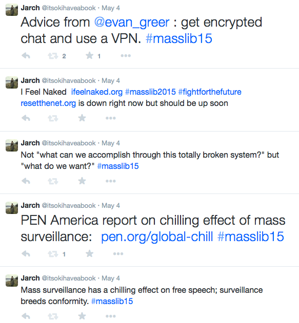 Screenshot of tweets, including PEN America report on chilling effect of mass surveillance:  http://pen.org/global-chill  #masslib15