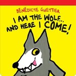 Cover of I Am the Wolf...And Here I Come