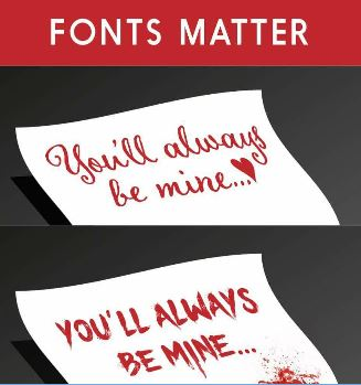 "Fonts Matter example ""You'll Always Be Mine"" in two fonts"