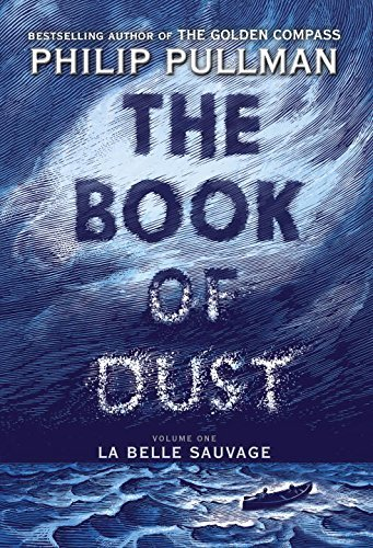 Cover image of The Book of Dust, volume one: La Belle Sauvage