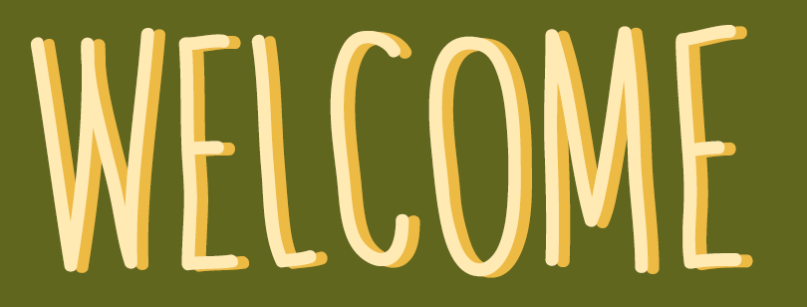 WELCOME text made in Canva