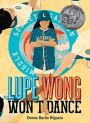 Cover image of Lupe Wong Won't Dance