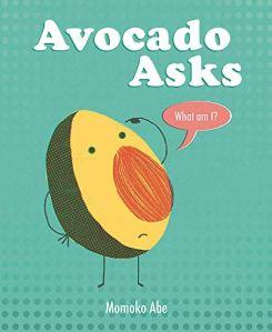 Cover image of Avocado Asks What Am I