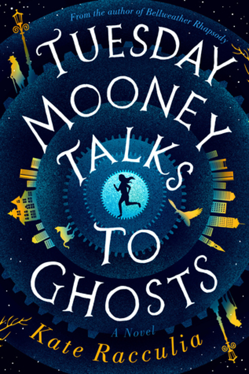 Cover image of Tuesday Mooney Talks to Ghosts
